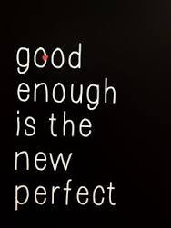 good enough 2