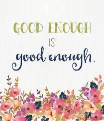 good enough 3