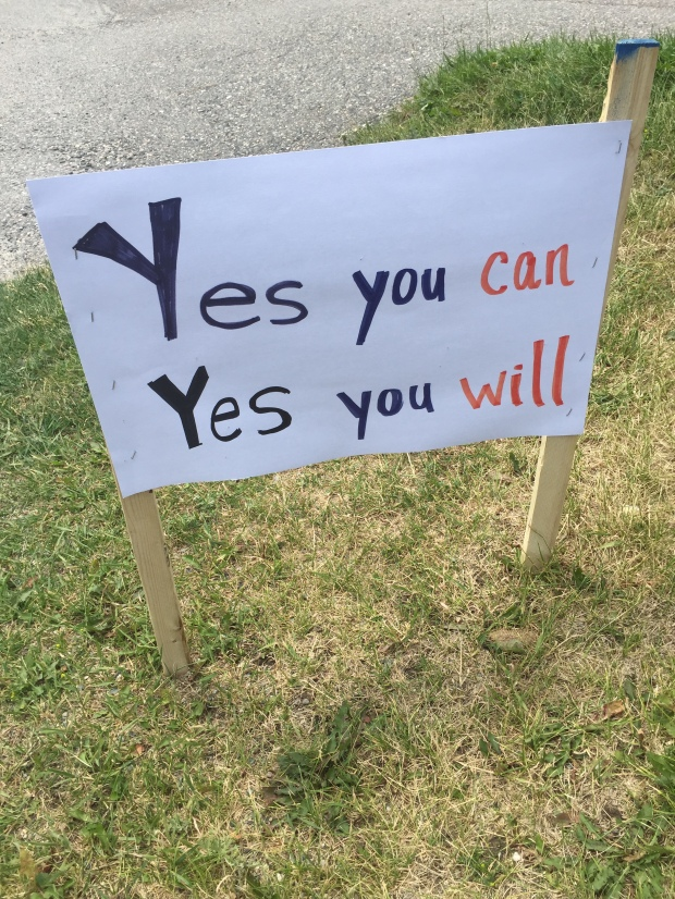 One of the signs I saw on my walk today - placed there for this morning's triathletes but encouraging nonetheless!